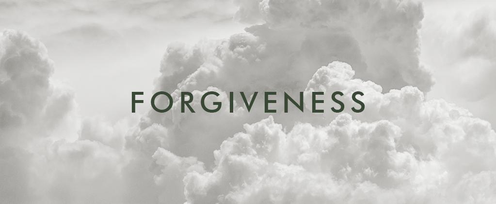 Week 6 Forgiveness