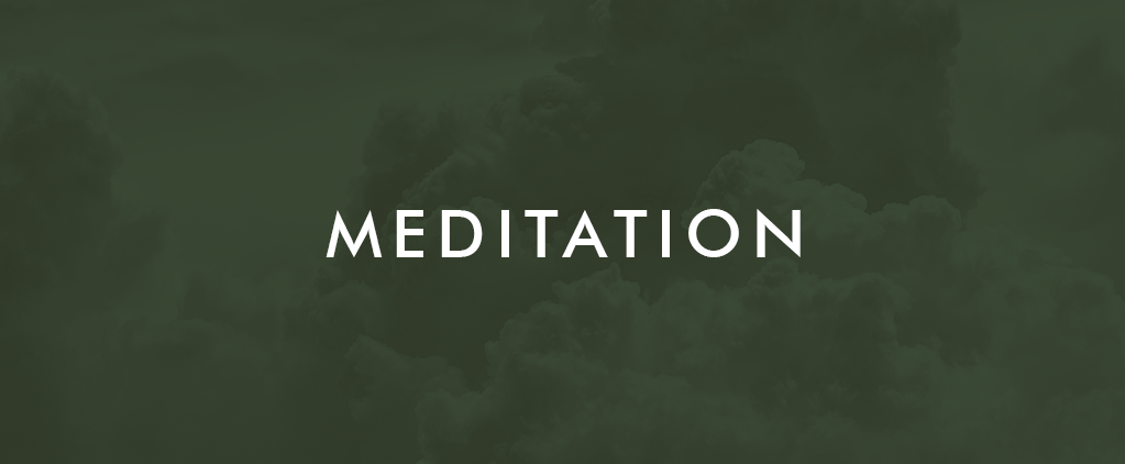Week 7 Meditation