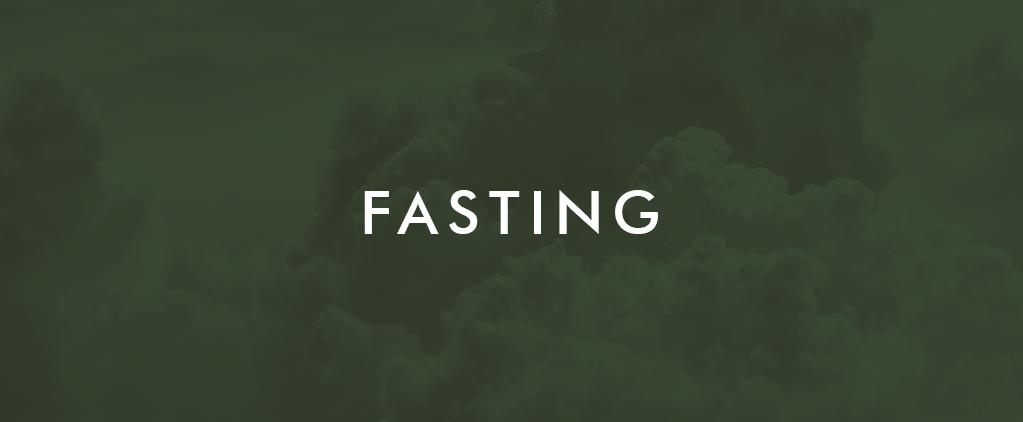 Week 15 Fasting