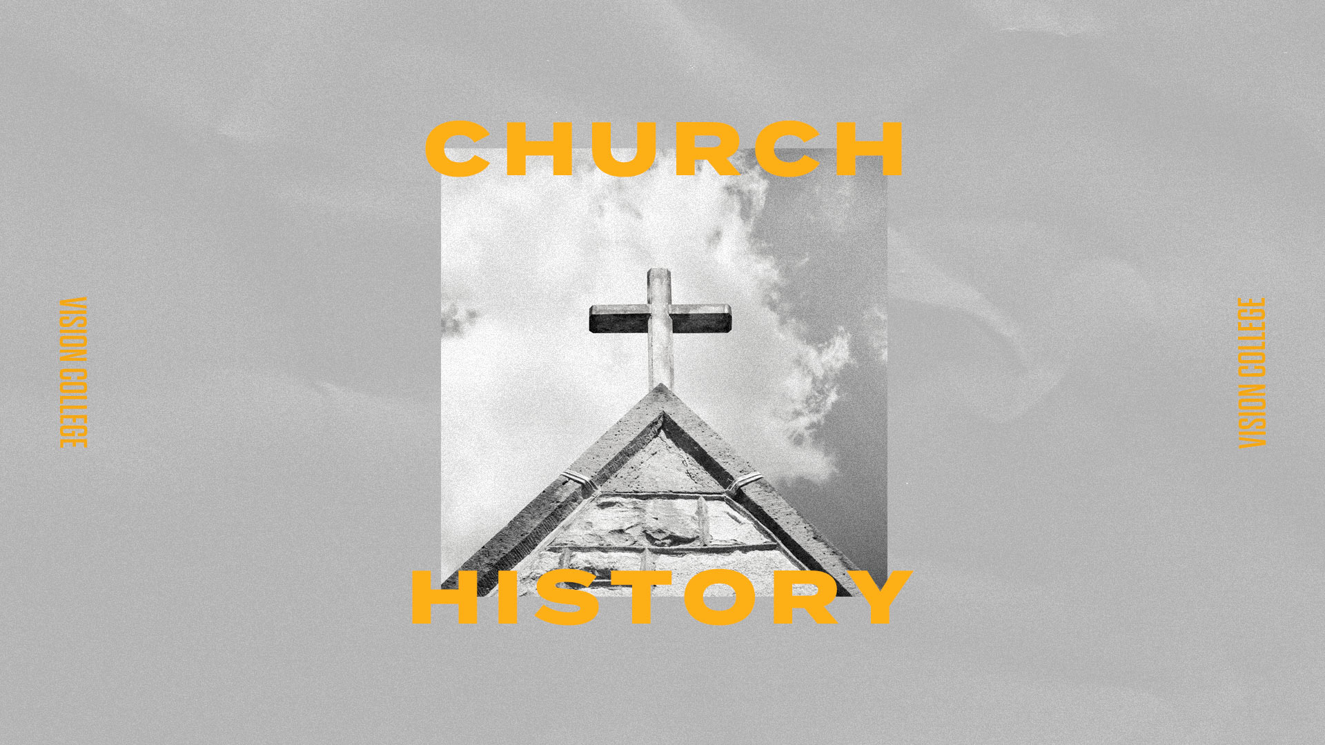Vision College_Church History