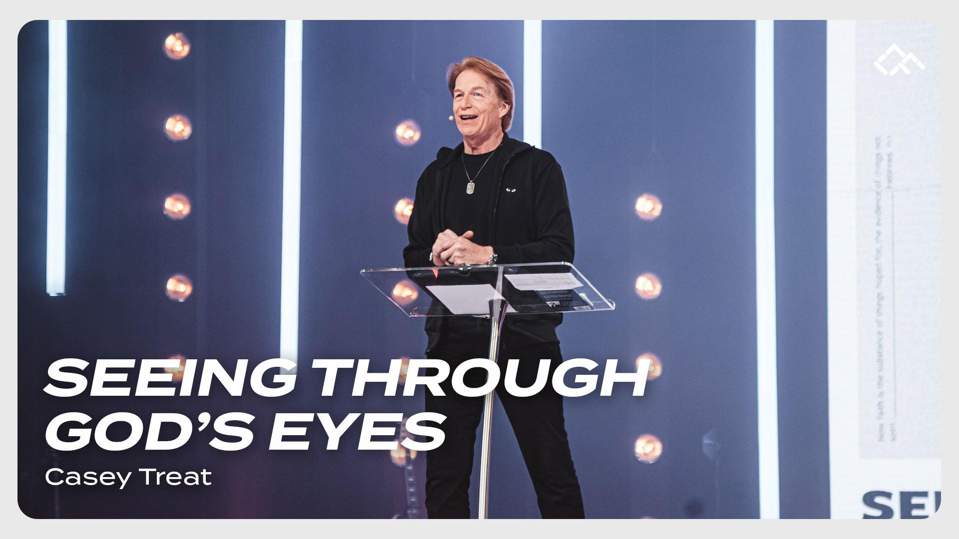 2021.01.24_Seeing Through God's Eyes